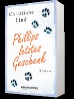 Phillips letztes Geschenk © Christiane Lindecke